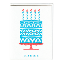 Load image into Gallery viewer, Wish Big Birthday Card