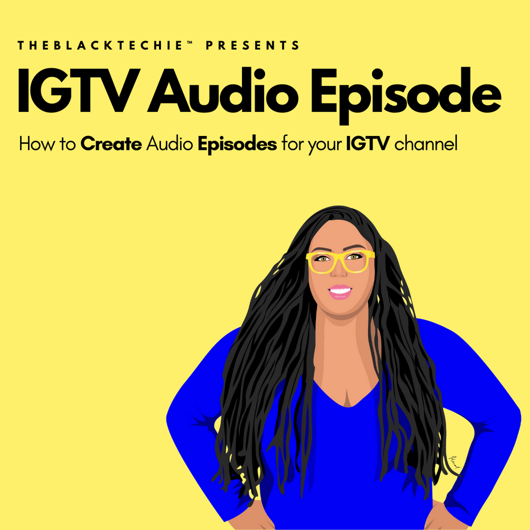 IGTV Audio Episode Training