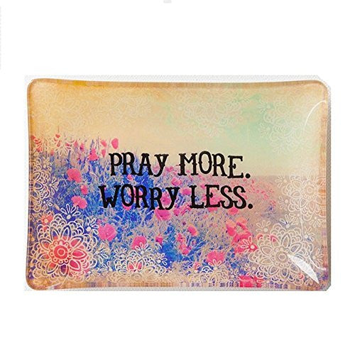 Pray More and Worry Less Glass Tray by Natural Life