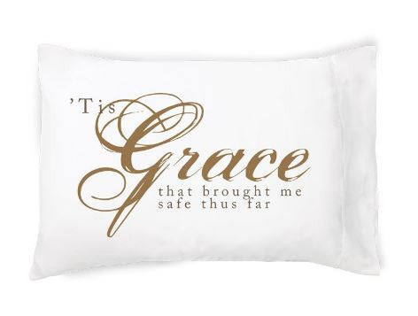 Tis Grace Pillowcase By FacePlant Dreams