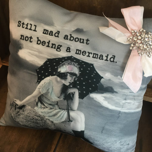 Still Mad Pillow By My Favorite Things
