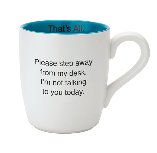 Please Step Away Mug By Santa Barbara Design Studio