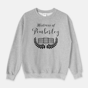 Mistress of Pemberley-Sweatshirt