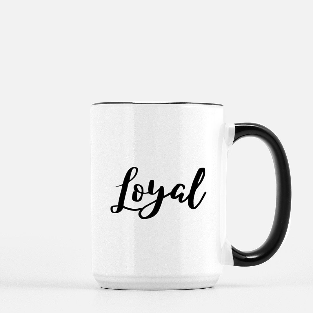 Loyal-Ceramic Mug
