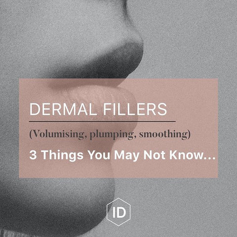 3 things you may not know about Dermal Filler