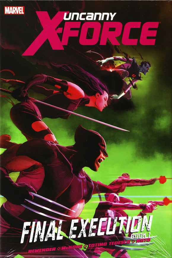 Uncanny X-Force Final Execution Hard Cover