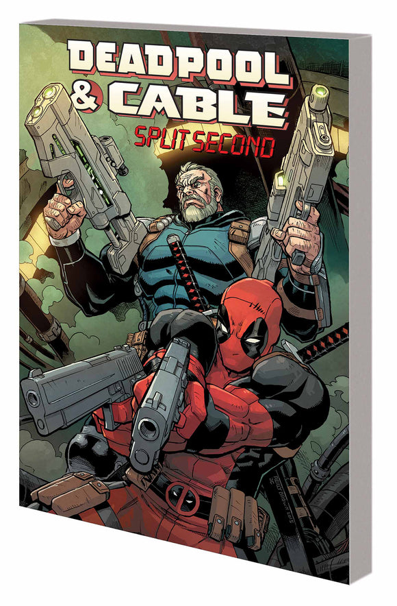 Deadpool & Cable: Split Second Trade Paperback