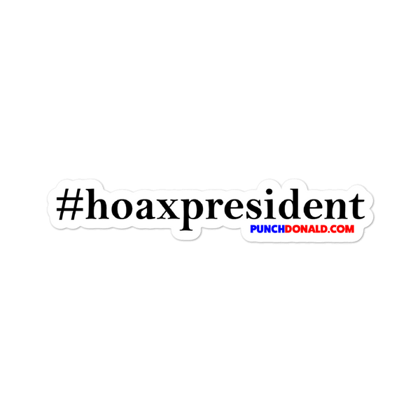 #hoaxpresident Sticker