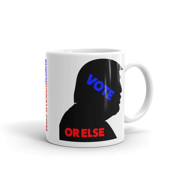 Mug - vote or else