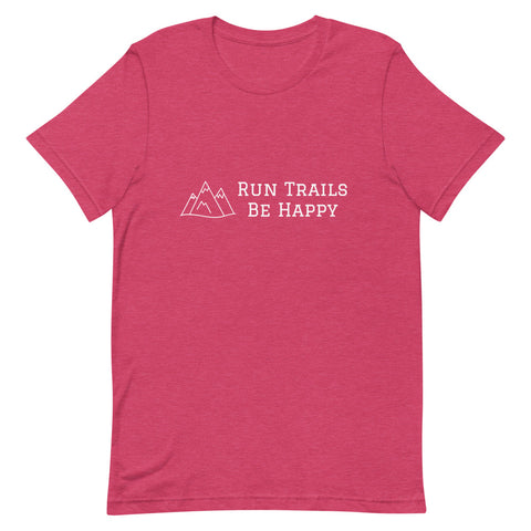 T-Shirt 'Run Trails Be Happy'