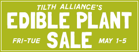 Tilth Alliance's Edible Plant Sale