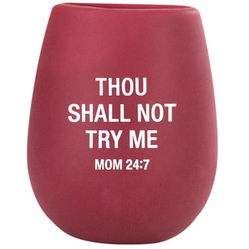 Mom 24:7 Silicone Wine Cup