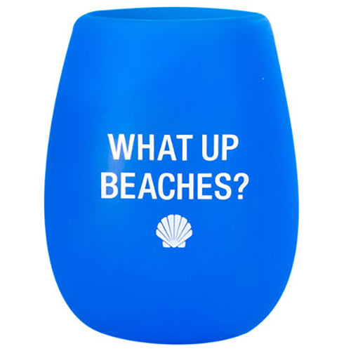 What Up Beaches? Silicone Wine Cup