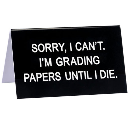 Grading Papers Desk Sign