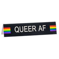 Queer AF Desk Sign