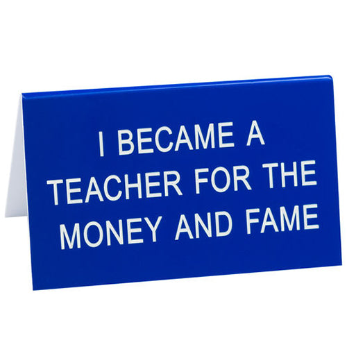 Money and the Fame Desk Sign