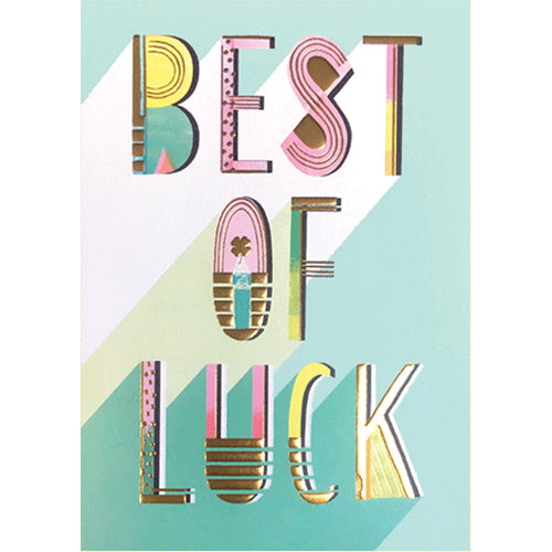 Best of Luck - Greeting Card