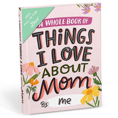About Mom Fill in the Love Journal