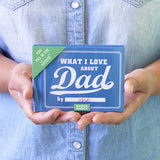 What I Love About Dad - Fill in the Love