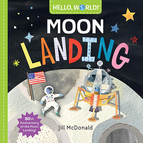 Hello, World! Moon Landing - Board Book