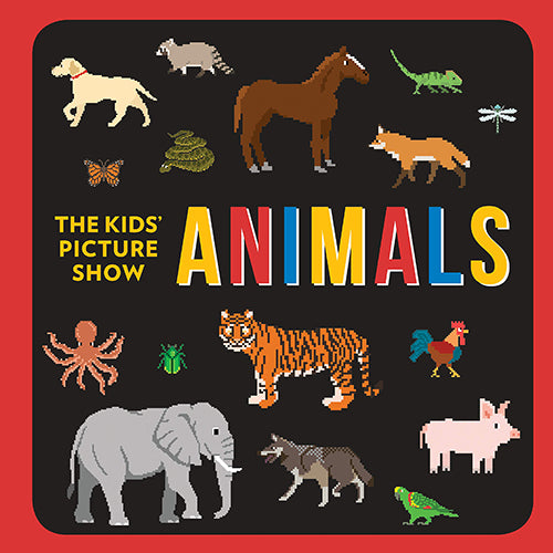Animals (The Kids' Picture Show) - Board Book