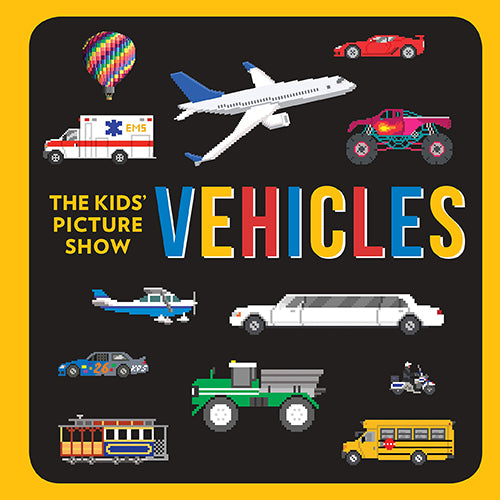 Vehicles (The Kids' Picture Show) - Board Book