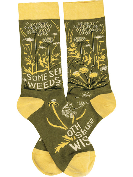 Some See Weeds Others See Wishes Crew Socks