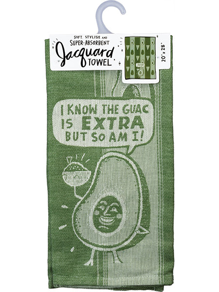 Guac Is Extra But So Am I - Dish Towel