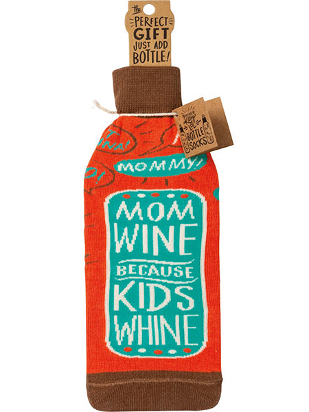 Mom Wine Because Kids Whine Bottle Sock