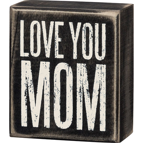 Love You Mom Box Sign