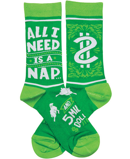 All I Need Is A Nap and 5 Million Dollars Crew Socks