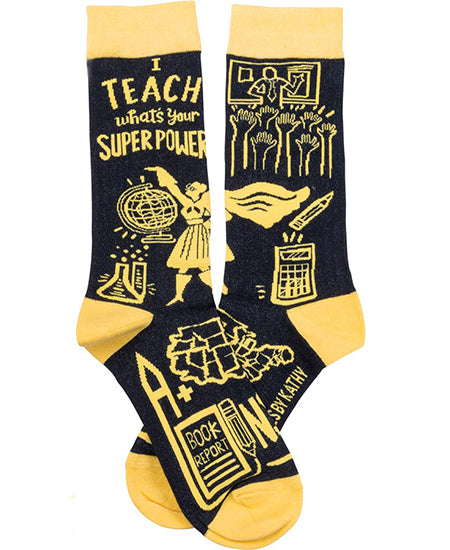I Teach, What's Your Superpower Crew Socks