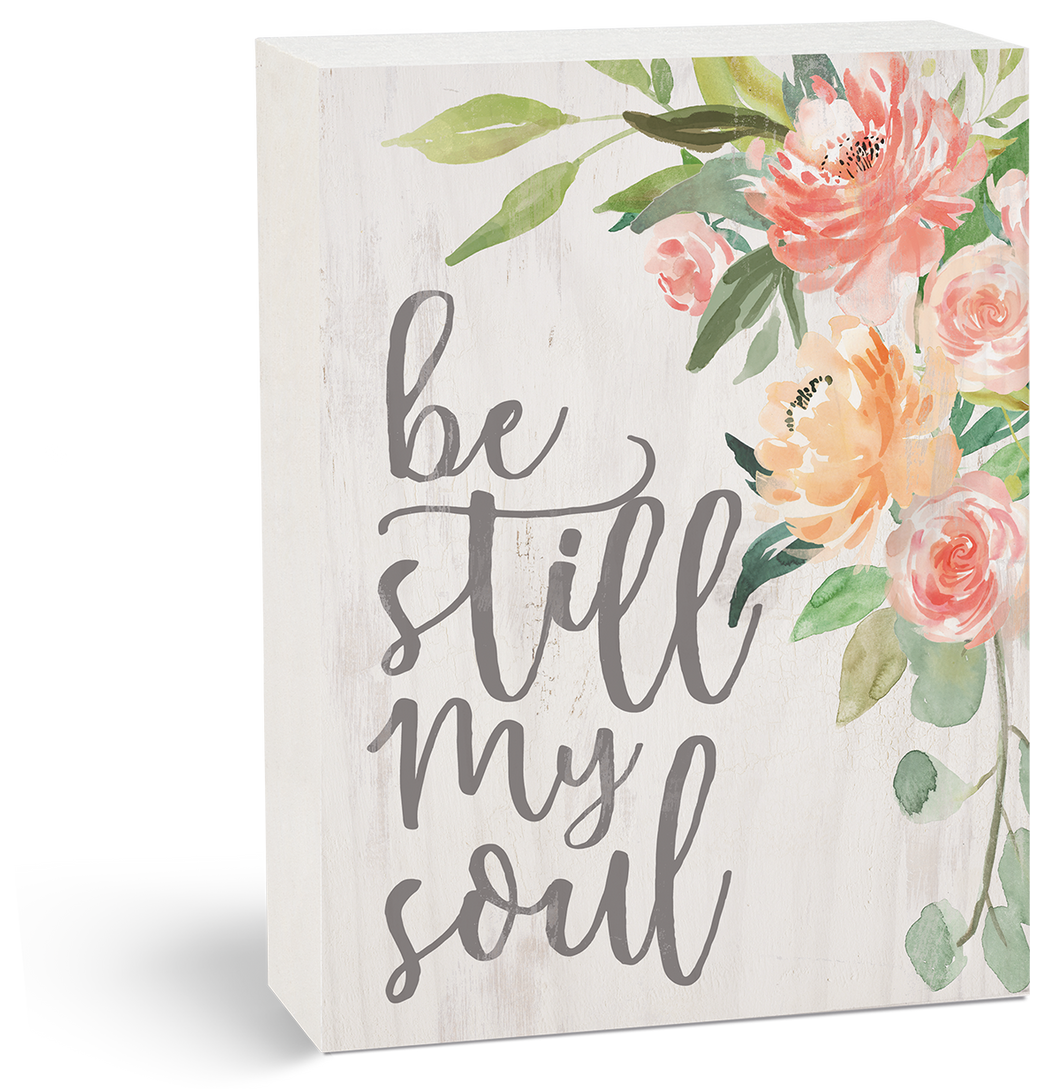 Be Still My Soul - Sign