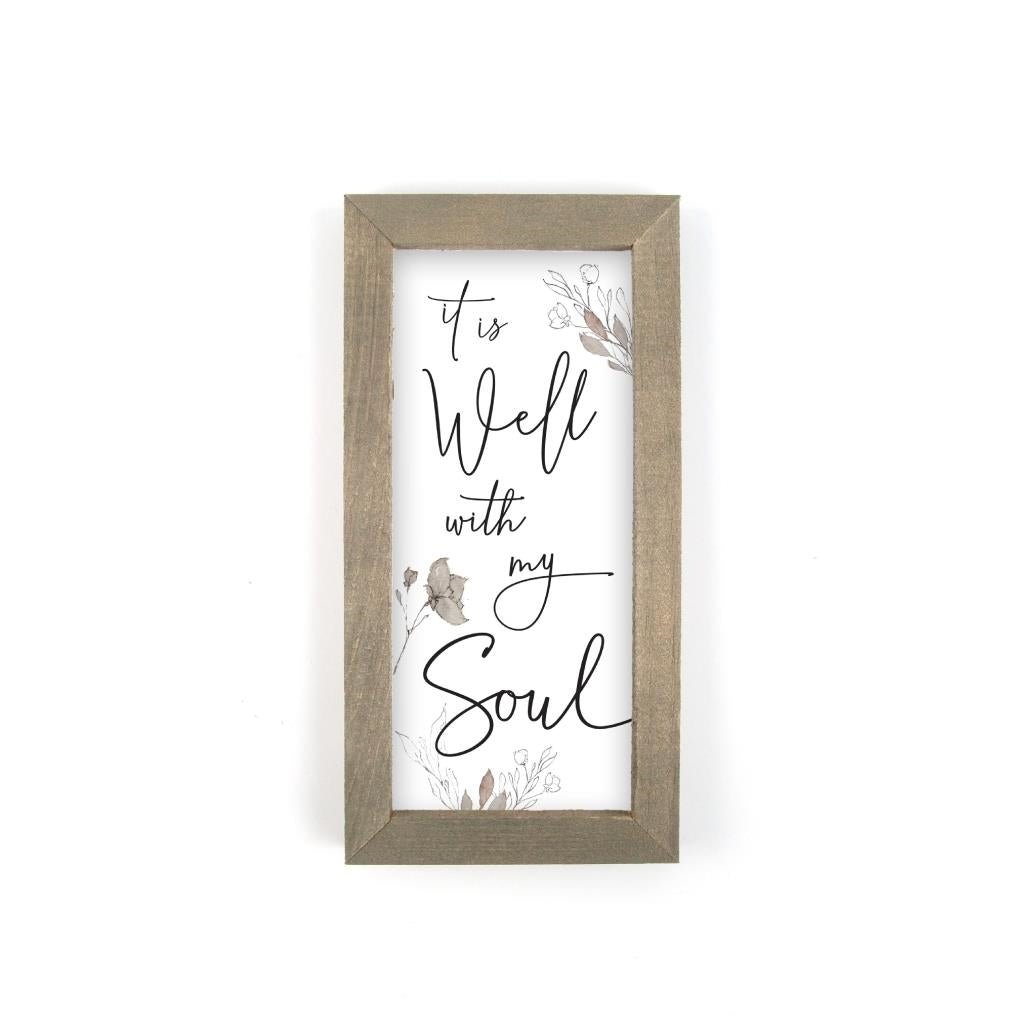 It Is Well With My Soul - Sign