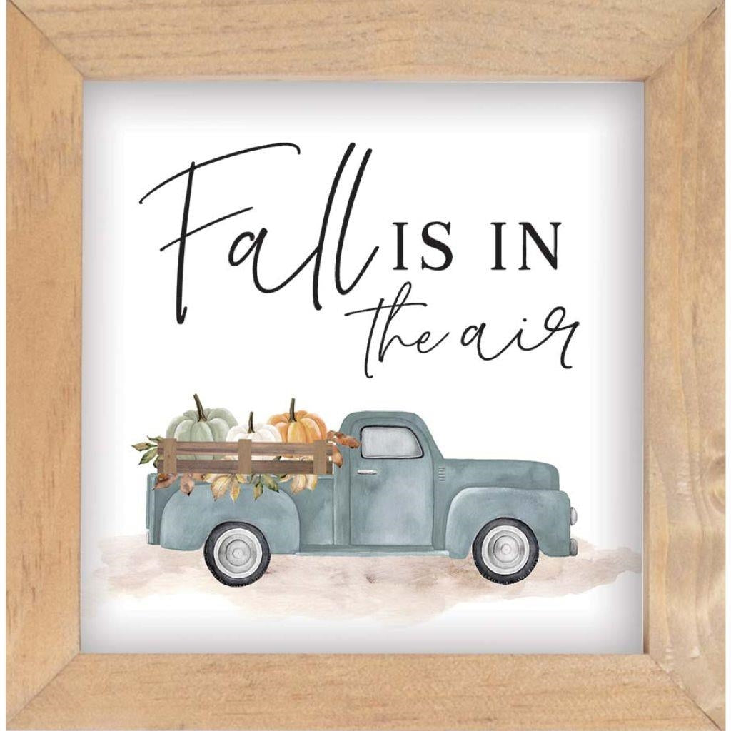Fall Is In The Air - Sign