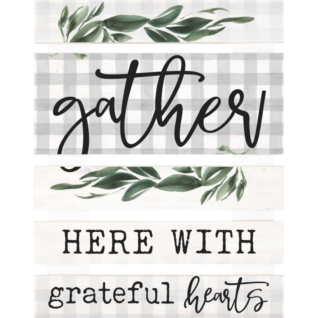 Gather Here With Grateful Hearts - Sign