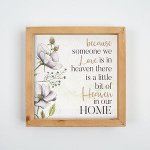Because Someone We Love Is In Heaven - Sign