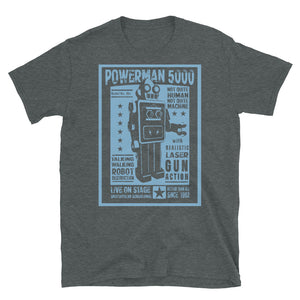 Talking, Walking, Robot Unisex T-Shirt - Official Powerman 5000 Merch