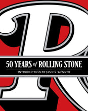 Load image into Gallery viewer, 50 Years of Rolling Stone: The Music, Politics and People that Changed Our Culture