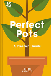 Perfect Pots: A Practical Guide
