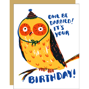 Owl Be Darned Birthday  Greeting Card