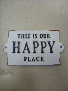 Metal Sign - This Is Our Happy Place