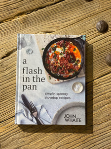 A Flash in the Pan Cookbook