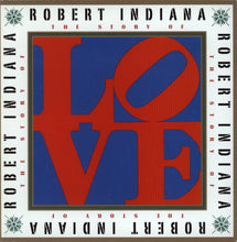 Load image into Gallery viewer, The Story of Love: Robert Indiana