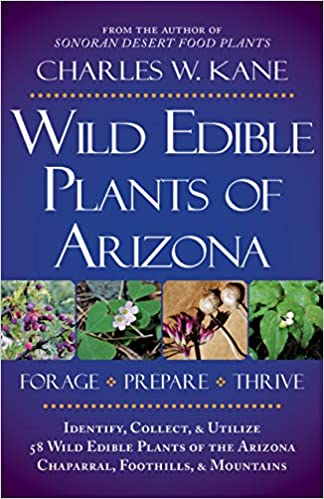 Wild Edible Plants of Arizona