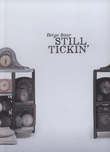 Betye Saar: Still Tickin' Catalog