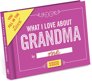 What I Love About Grandma