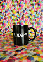 Load image into Gallery viewer, Eracism Mug