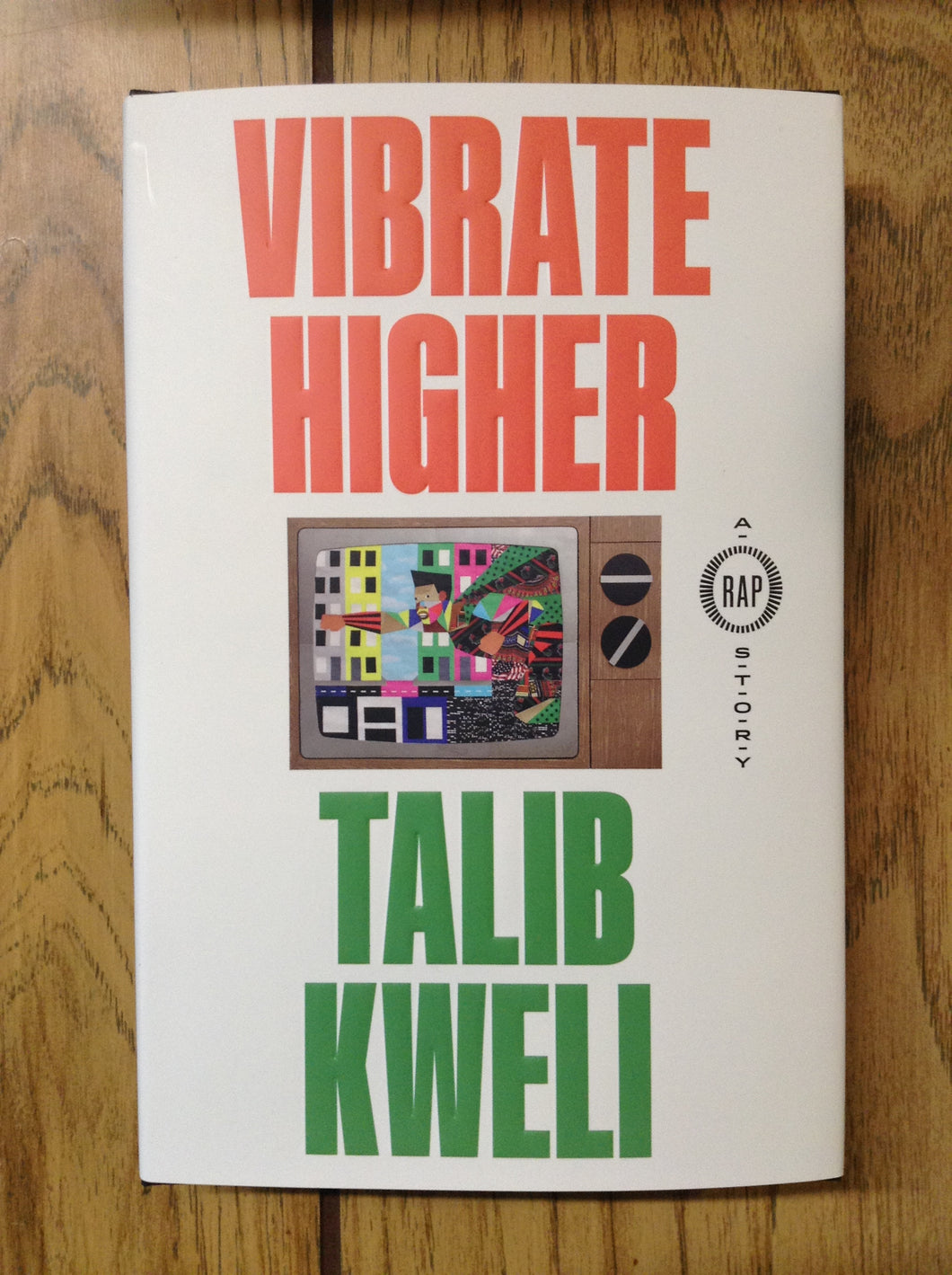 Vibrate Higher: A Rap Story