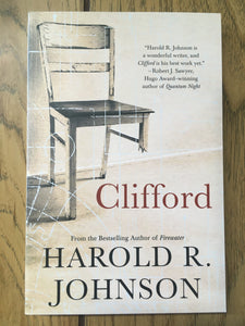 Clifford: A Memoir, A Fiction, A Fantasy, A Thought Experiment